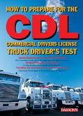 How to Prepare for the Cdl Commercial Driver's License Truck Driver's Test