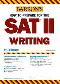 Barrons How to Prepare for the SAT II Writing