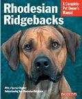 Rhodesian Ridgebacks Everything About Purchase, Care, Nutrition, Behavior, and Training