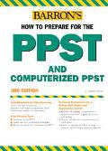 Barron's How to Prepare for the Ppst Computerized Ppst Pre-Professional Skills Test and Comp...