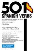 501 Spanish Verbs Fully Conjugated in All the Tenses and Moods in a New Easy-To-Learn Format