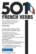 501 French Verbs Fully Conjugated in All the Tenses and Moods in a New Easy-To-Learn Format,...