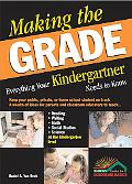 Making the Grade Everything Your Kindergartner Needs to Know