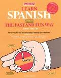 Learn Spanish, Espanol, the Fast and Fun Way