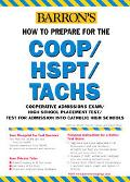 Barron's How to Prepare for the Coop/Hspt/Tachs Cooperative Admissions exam/High School Plac...