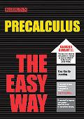 Precalculus The Easy Way