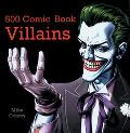 500 Comic Book Villains