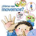 Como Nos Movemos?/How We Move Around?
