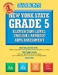 Barron's New York State Grade 5 Elementary-Level English Language Arts Assessment