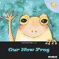 Let's Take Care of Our New Frog