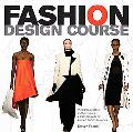 Fashion Design Course: Principles, Practice, and Techniques: A Practical Guide for Aspiring ...