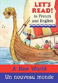 A New World/Un nouveau monde: French/English Edition (Let's Read! Books) (French Edition)
