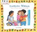 Everyone Matters : A First Look at Respect for Others