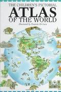 Children's Pictorial Atlas of the World - Antonella Meucci - Hardcover - 1st U.S. Edition