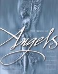 Book of Angels Turn to Your Angels for Guidance, Comfort, and Inspiration