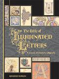 Bible of Illuminated Letters A Treasury of Decorative Calligraphy