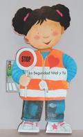 La Seguridad Vial Y Tu/ Street Safety Hints