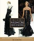 World's Most Influential Fashion Designers : Hidden Connections and Lasting Legacies of Fash...