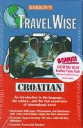 Barron's Travelwise Croatian