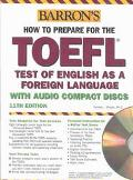 Barron's How to Prepare for the Toefl Test Test of English As a Foreign Language