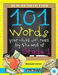 101 Words Your Child Will Read by the End of Grade 1