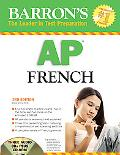 Barron's How to Prepare for the Ap French Advanced Placement Examination