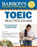 Barron's TOEIC Practice Exams with 3 Audio CDs