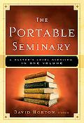 Portable Seminary A Master's Level Overview in One Volume
