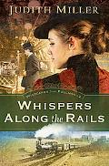Whispers Along the Rails