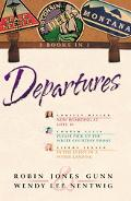 Departures Three Books in One