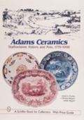 Adams Ceramics Staffordshire Potters and Pots, 1779-1998
