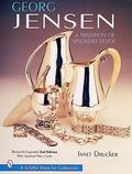 Georg Jensen A Tradition of Splendid Silver
