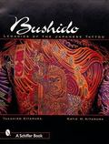 Bushido Legacies of the Japanese Tattoo