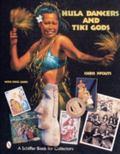 Hula Dancers and Tiki Gods With Price Guide