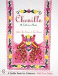 Chenille A Collector's Guide