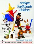 Antique Toothbrush Holders