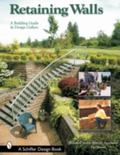 Retaining Walls A Building Guide and Design Gallery