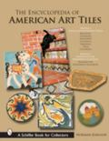 Encyclopedia of American Art Tiles Region 4 South And Southwestern States; Region 5 Northwes...