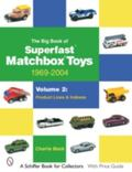 Big Book of Superfast Matchbox Toys 1969-2004 Product Lines and Indexes