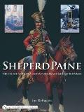 Sheperd Paine the Life and Work of a Master Modeler and Military Historian
