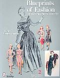 Blueprints of Fashion Home Sewing Patterns of the 1940s