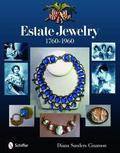 Estate Jewelry, 1760-1960