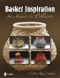 Basket Inspiration for Makers & Collectors