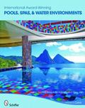 International Award-winning Pools:  Spas and Water environments