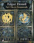 Edgar Brandt : Art Deco Ironwork