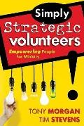 Simply Strategic Volunteers Empowering People for Ministry