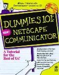 Dummies 101: Netscape Communicator 4 with CD-ROM