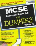 MCSE Exchange Server 5.5 for Dummies, Training Kit