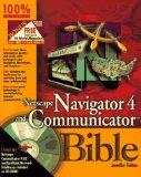 NetScape Navigator 4 and Communicator Bible - Jennifer Fulton - Paperback - BK&CD ROM