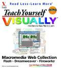 Teach Yourself Visually Macromedia Web Collection Flash, Dreamweaver, Fireworks
